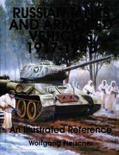 Russian Tanks and Armored Vehicles 1917-1945 an Illustrated Reference:  The 8th Photo Reconnaissance Squadron in World War II
