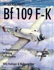 Messerschmitt Bf109 F-K: Development/Testing/Production