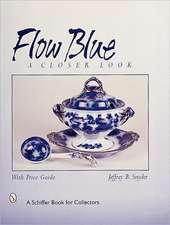 Flow Blue: A Closer Look