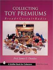 Collecting Toy Premiums: Bread-Cereal-Radio