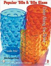 Popular '50s and '60s Glass: Color Along the River