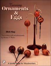 Turning Ornaments and Eggs