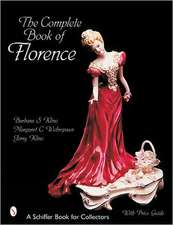 The Complete Book of Florence Ceramics