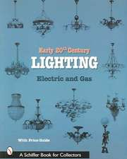Early 20th Century Lighting: Electric and Gas