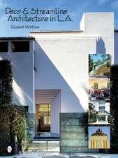 Deco & Streamline Architecture in L.A.