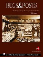 Rugs and Posts: The Story of Navajo Weaving and the Role of the Indian Trader