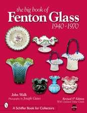The Big Book of Fenton Glass: 1940-1970