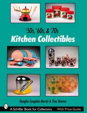 50s, '60s, & '70s Kitchen Collectibles:  The Next Generation