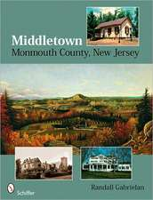 Middletown: Monmouth County, New Jersey