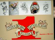 Spider Webb's Classic Tattoo Flash, Book 1:  Traditional Gloss-Painted Metal Models