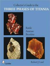 The Collector's Guide to the Three Phases of Titania: Rutile, Anatase, and Brookite