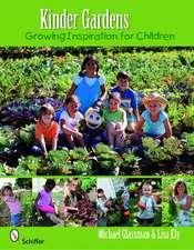 Kinder Gardens: Growing Inspiration for Children