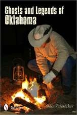 Ghosts and Legends of Oklahoma