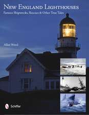 New England Lighthouses Famous Shipwrecks, Rescues, & Other True Tales:  Earth's Elements in Bird and Nature Photography