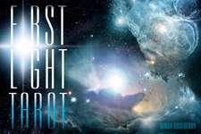 First Light Tarot: 22 Majors, 22 Insights, 22 Spread Cards