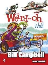 Weird-Oh World: The Art of Bill Campbell