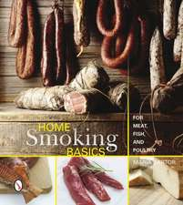 Home Smoking Basics:  For Meat, Fish, and Poultry