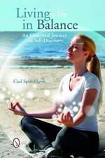 Living a Life in Balance:  An Elemental Journey of Self-Discovery