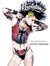 Revelations: The Photography of Justice Howard