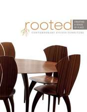 Rooted: Creating a Sense of Place: Contemporary Studio Furniture
