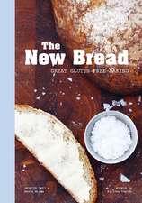 The New Bread: Great Gluten-free Baking