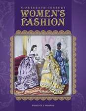 Nineteenth-Century Women's Fashion