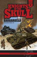 Knights of the Skull, Vol.2: Barbarossa: the Invasion of Russia, 1941
