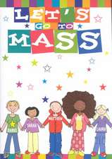 Let's Go to Mass