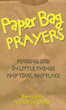 Paper Bag Prayers:  Any Time, Any Place