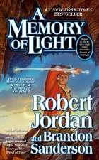A Memory of Light:  A Novel of the Texas Rangers