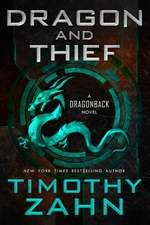 Dragon and Thief:  A Dragonback Novel