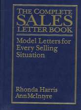 The Complete Sales Letter Book:  Model Letters for Every Selling Situation