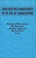Constructing Human Rights in the Age of Globalization