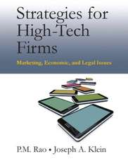 Strategies for High-Tech Firms: Marketing, Economic, and Legal Issues