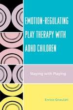 Emotion-Regulating Play Therapy with ADHD Children