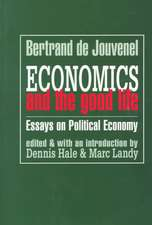 Economics and the Good Life