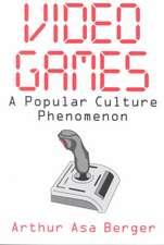 Video Games:  A Popular Culture Phenomenon
