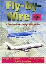 Schmitt, V:  Fly-By-Wire