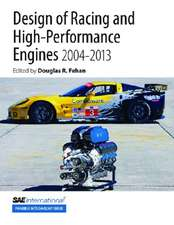 Design of Racing and High-Performance Engines, 2004-2013