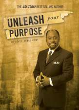 Unleash Your Purpose
