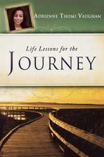 Life Lessons for the Journey
