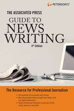 The Associated Press Guide to News Writing, 2 Edition