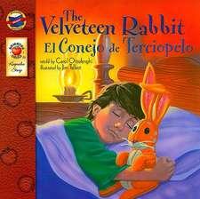 The Velveteen Rabbit/El Conejo de Terciopelo