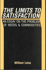 The Limits to Satisfaction: An Essay on the Problem of Needs and Commodities