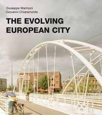 The Evolving European City