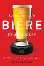 Le retour à la bière...et au hockey: L'histoire d'Eric Molson