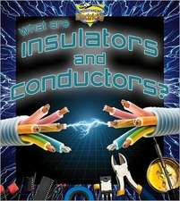 What Are Insulators and Conductors?:  Green Communities