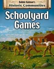 Schoolyard Games (Revised Edition)