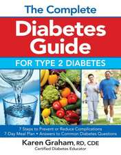 The Complete Diabetes Guide for Type 2 Diabetes:  67 Leafy Greens & 250 Recipes