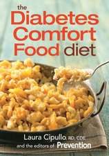 The Diabetes Comfort Food Diet:  A Vegetarian Plan for Balancing Your Gut Flora